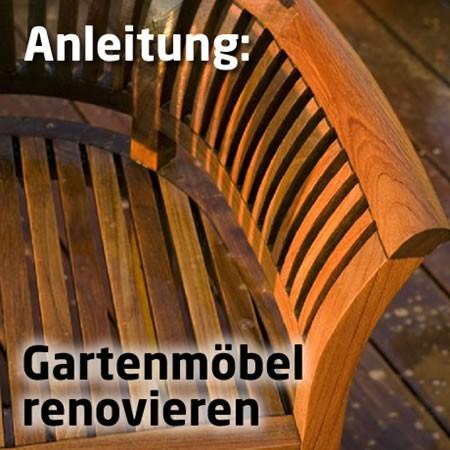 Gartenmöbel aus Holz renovieren