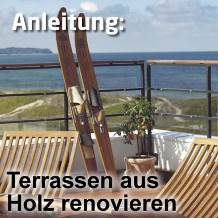 Holzterrassen renovieren